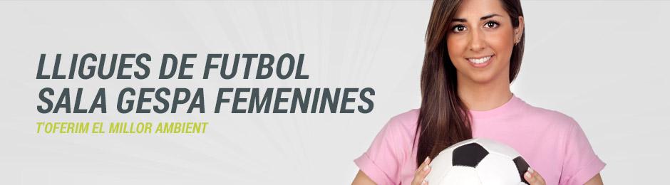 Lligues de Futbol Sala Gespa Femenines | CSS.CAT